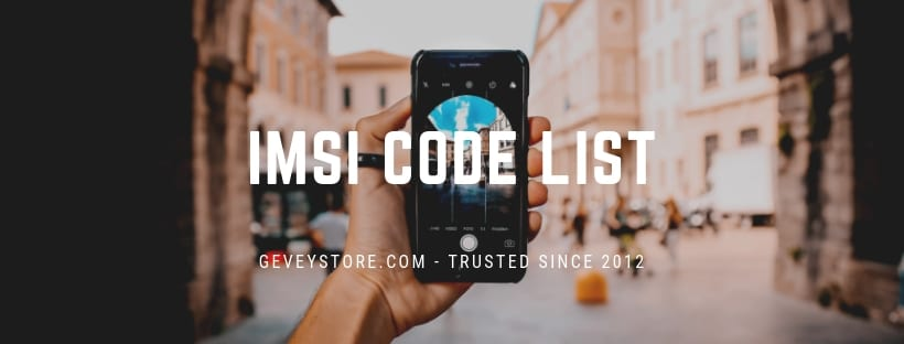 List of IMSI Codes from GeveyStore