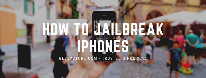 Learn how to jailbreak iPhone, or find safe unlocking solutions from GeveStore.com